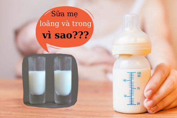 sữa mẹ loãng và trong
