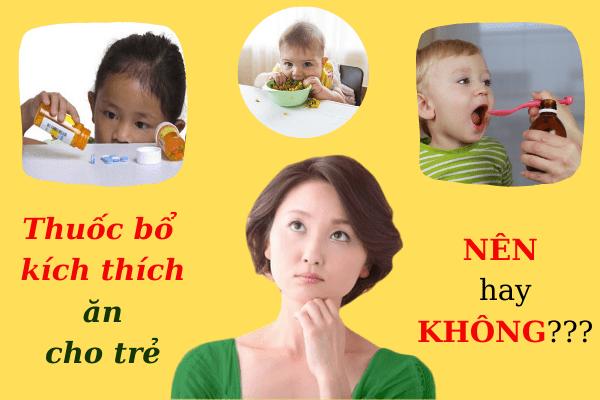 thuốc bổ kích thích ăn cho trẻ